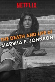 A Morte e Vida de Marsha P. Johnson - Poster / Capa / Cartaz - Oficial 4