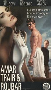 Amar, Trair & Roubar  - Poster / Capa / Cartaz - Oficial 2
