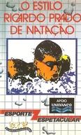 O Estilo Ricardo Prado de Natação (O Estilo Ricardo Prado de Natação)