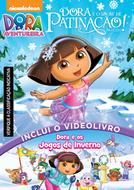 Dora a Aventureira - Dora e o Show de Patinação no Gelo (Dora the Explorer: Dora's Ice Skating Spectacular)