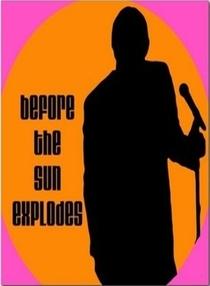 Before the Sun Explodes - Poster / Capa / Cartaz - Oficial 1