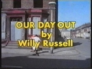 Our Day Out (BBC Play For Today) (Our Day Out (BBC Play For Today))
