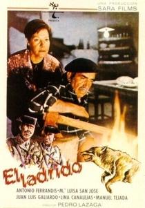 El Ladrido - Poster / Capa / Cartaz - Oficial 1