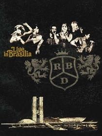 RBD live in Brasilia - Poster / Capa / Cartaz - Oficial 1