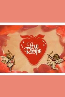 Love Recipe - Poster / Capa / Cartaz - Oficial 2