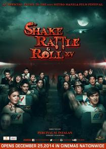 Shake Rattle & Roll XV - Poster / Capa / Cartaz - Oficial 1