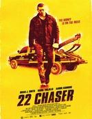 22 Chaser (22 Chaser)