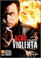 Ação Violenta (True Justice: Violence Of Action)