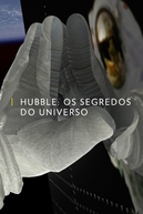 Hubble: Os Segredos do Universo (Hubble's Amazing Journey)