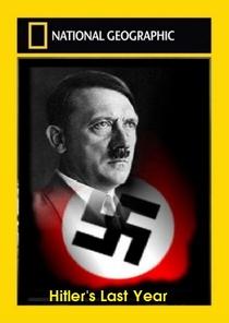 O Último Ano de Hitler - Poster / Capa / Cartaz - Oficial 1