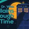 [SÉRIES] Doctor Who: infográfico organiza os principais vilões numa linha do tempo