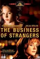 Negócio entre Estranhos (The Business of Strangers)