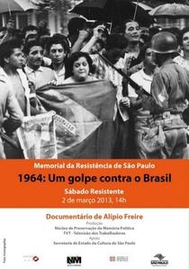 1964 - Um golpe contra o Brasil - Poster / Capa / Cartaz - Oficial 1