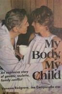 Meu Corpo, Minha Vida (My Body, My Child)