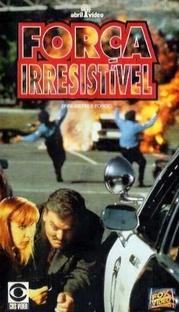 Força Irresistível - Poster / Capa / Cartaz - Oficial 2