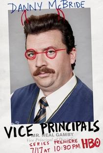 Vice Principals (1ª Temporada) - Poster / Capa / Cartaz - Oficial 4