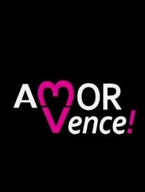 O Amor Vence - Poster / Capa / Cartaz - Oficial 1