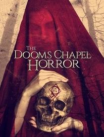The Dooms Chapel Horror - Poster / Capa / Cartaz - Oficial 1