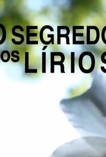 O Segredo dos Lírios - Poster / Capa / Cartaz - Oficial 1