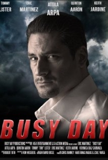 Busy Day - Poster / Capa / Cartaz - Oficial 1