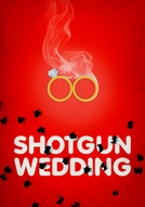 Shotgun Wedding (Shotgun Wedding)