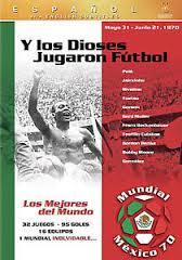 E os Deuses Jogaram Futebol, México 70 - Poster / Capa / Cartaz - Oficial 1