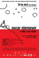 Oscar Niemeyer - A Vida é um Sopro (Oscar Niemeyer - A Vida É Um Sopro)