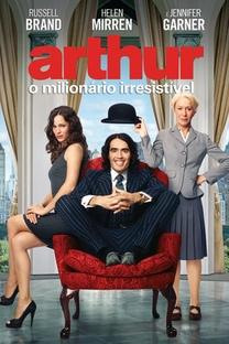 Arthur – O Milionário Irresistível - Poster / Capa / Cartaz - Oficial 4