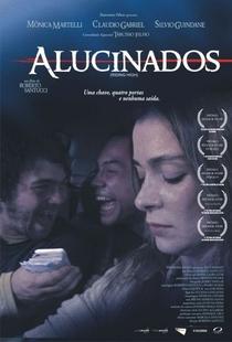Alucinados - Poster / Capa / Cartaz - Oficial 1