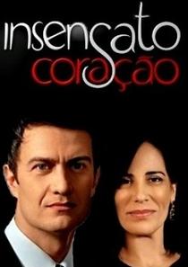Insensato Coração - Poster / Capa / Cartaz - Oficial 1