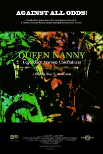 Queen Nanny: Legendary Maroon Chieftainess - Poster / Capa / Cartaz - Oficial 1
