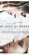 My Days of Mercy (My Days of Mercy)