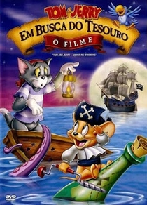 Tom e Jerry - Em Busca Do Tesouro - Poster / Capa / Cartaz - Oficial 2