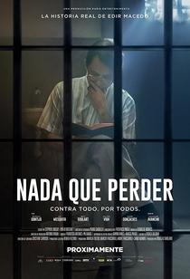 Nada A Perder - Contra Tudo. Por Todos - Poster / Capa / Cartaz - Oficial 2