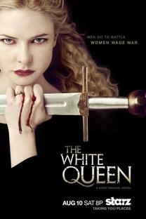 The White Queen - Poster / Capa / Cartaz - Oficial 1