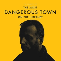 A Cidade Mais Perigosa da Internet - Poster / Capa / Cartaz - Oficial 1