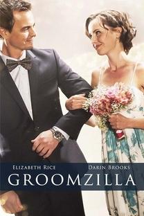Groomzilla - Poster / Capa / Cartaz - Oficial 1