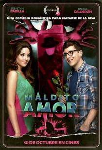 Maldito Amor - Poster / Capa / Cartaz - Oficial 1