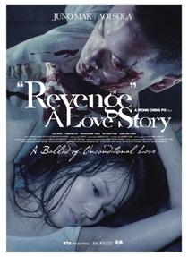Revenge: A Love Story - Poster / Capa / Cartaz - Oficial 3
