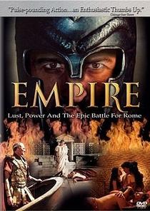 Império: Desejo, Poder e a Batalha Épica por Roma - Poster / Capa / Cartaz - Oficial 2