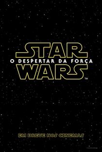 Star Wars: O Despertar da Força - Poster / Capa / Cartaz - Oficial 18