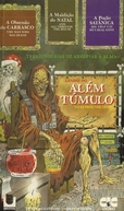 Lendas do Além-Túmulo (Tales From The Crypt: The Man Who Was Death / And All Through the House / Dig That Cat, He's real Gone)
