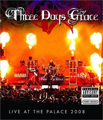 Three Days Grace: Live at the Palace 2008 - Poster / Capa / Cartaz - Oficial 1