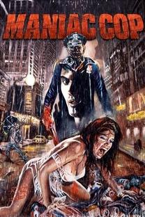 Maniac Cop - O Exterminador - Poster / Capa / Cartaz - Oficial 6