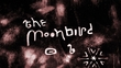 The Moonbird