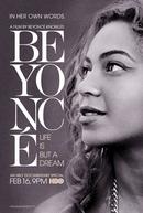 Beyoncé: A Vida Não É Apenas Um Sonho