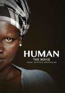 Humano – Uma Viagem Pela Vida (Human)