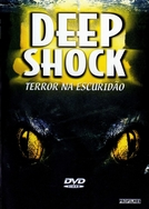 Deep Shock - Terror na Escuridão (Deep Shock)