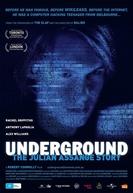 Underground:A História de Julian Assange (Underground: The Julian Assange Story)