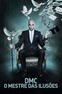 DMC - O Mestre das Ilusões - Poster / Capa / Cartaz - Oficial 1